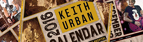ORDER YOUR 2016 KEITH URBAN CALENDAR FOR ST.JUDE NOW!