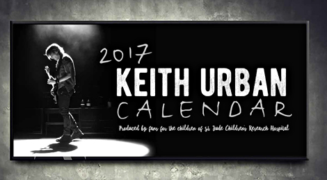 ORDER YOUR 2017 KEITH URBAN CALENDAR FOR ST.JUDE NOW!