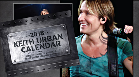 Order Your 2018 Keith Urban Calendar for St.Jude NOW!